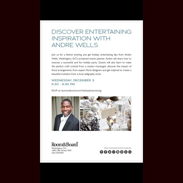 Come get some holiday entertaining tips from Andre Wells! Join us at Room and Board next week Wednesday December 3rd 6:30-8:30pm #holidayseason #decoratingtips #decor #host #florals #eventplanner #roomandboard #holidayentertaining